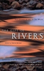 The Gift of Rivers: True Stories of Life on the Water (Travelers' Tales Guides) Cover Image
