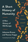 A Short History of Humanity: A New History of Old Europe Cover Image
