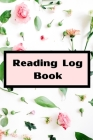 Reading Log Book: reading log book to write reviews and immortalize your favorite books 6 x 9 with 105 pages Book review for book lovers Cover Image