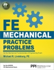 PPI FE Mechanical Practice Problems – Comprehensive Practice for the FE Mechanical Exam Cover Image