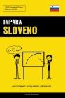 Impara lo Sloveno - Velocemente / Facilmente / Efficiente: 2000 Vocaboli Chiave Cover Image