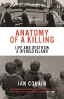 Anatomy of a Killing: Life and Death on a Divided Island Cover Image