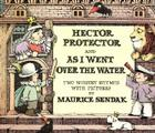 Hector Protector and As I Went Over the Water: Two Nursery Rhymes Cover Image