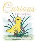 The Curious Little Duckling Cover Image