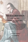 The Real Red Violin: A True Story About Rembert, the