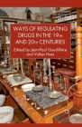 Ways of Regulating Drugs in the 19th and 20th Centuries (Science) Cover Image