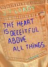 The Heart is Deceitful Above All Things Cover Image