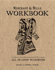 Merchant & Mills Workbook: A Collection of Versatile Sewing Patterns for an Elegant All Season Wardrobe Cover Image