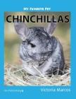 My Favorite Pet: Chinchillas Cover Image