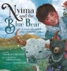 Nyima and the Blue Bear: A Tale of Hope and Compassion Cover Image