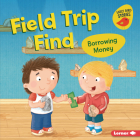Field Trip Find: Borrowing Money Cover Image