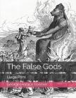 The False Gods: Large Print Cover Image