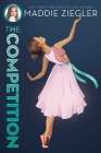 The Competition (Maddie Ziegler #3) Cover Image