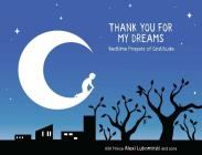 Thank You for My Dreams: Bedtime Prayers of Gratitude Cover Image