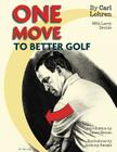 One Move to Better Golf (Signet) Cover Image