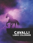 Cavalli Libro Colorare: 50 Disegni di Cavalli Unilaterali Antistress Libro da Colorare per Adulti Regalo per gli amanti dei cavalli per colora Cover Image