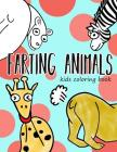 Farting Animals: kids coloring book: Farting cats, Farting dogs, Farting horse Cover Image