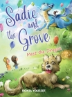 Sadie and the Grove: Meet the Dragon Cover Image