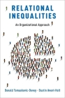 Relational Inequalities: An Organizational Approach Cover Image