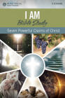 I Am Bible Study: Seven Powerful Claims of Christ Cover Image