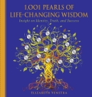 1,001 Pearls of Life-Changing Wisdom: Insight on Identity, Truth, and Success (1001 Pearls) Cover Image