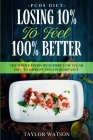 PCOS Diet: LOSING 10% TO FEEL 100% BETTER - The Whole Foods High-Fibre Low Sugar Diet To Improve Insulin Resistance Cover Image