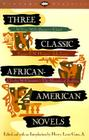 Three Classic African-American Novels: Clotel, Iola Leary, The Marrow of Tradition (Vintage Classics) Cover Image