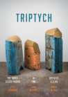Triptych: The Three-Legged World, in Time, and Orpheus & Echo Cover Image