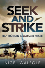 Seek and Strike: RAF Brüggen in War and Peace Cover Image