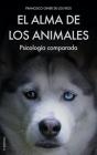 El Alma de los Animales: Psicología comparada Cover Image