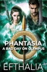 Phantasia: A Bad Day On Olympus Cover Image