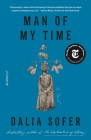 Man of My Time: A Novel Cover Image