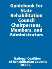 Guidebook for State Rehabilitation Council Chairpersons, Members, and Administrators Cover Image