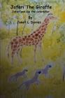 Jafari The Giraffe: A giraffe having fun with a new friend. Cover Image