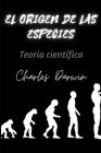 El origen de las especies: Teoría científica Cover Image