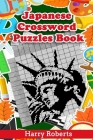 Japanese Crossword Puzzles Book: Small to Large Nonograms Logic Puzzles Take You to Magic Picture Worlds Cover Image