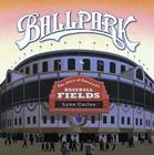 Ballpark: The Story of America's Baseball Fields Cover Image