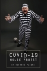 Covid-19 House Arrest Cover Image