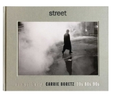 Street: New York City 70s, 80s, 90s Cover Image