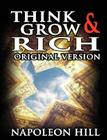 Think and Grow Rich: Original Version Cover Image