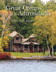 Great Camps of the Adirondacks II Cover Image