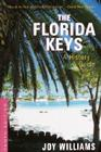 The Florida Keys: A History & Guide Tenth Edition Cover Image