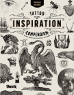 Tattoo Inspiration Compendium: An Image Archive for Tattoo Artists and Designers Cover Image