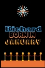 Richard Born In January: An Appreciation Gift - Gift for Men/Boys, Unique Present (Personalised Name Notebook For Men/Boys) Cover Image