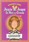 Junie B. Jones #9: Junie B. Jones Is Not a Crook Cover Image