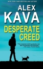 Desperate Creed: (Book 5 Ryder Creed K-9 Mystery) Cover Image