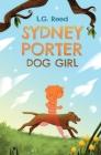 Sydney Porter: Dog Girl Cover Image