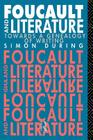Foucault and Literature: Towards a Geneaology of Writing (New Accents Series) Cover Image