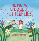 The Amazing Life Cycle of Butterflies (Look and Wonder) Cover Image