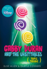 Gabby Duran and the Unsittables, Book 4 Triple Trouble: The Companion to the New Disney Channel Original Series Cover Image